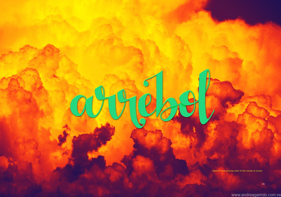 Arrebol lettering, from the spanish word. Red glow on the clouds at sunset. For the beautiful words serie