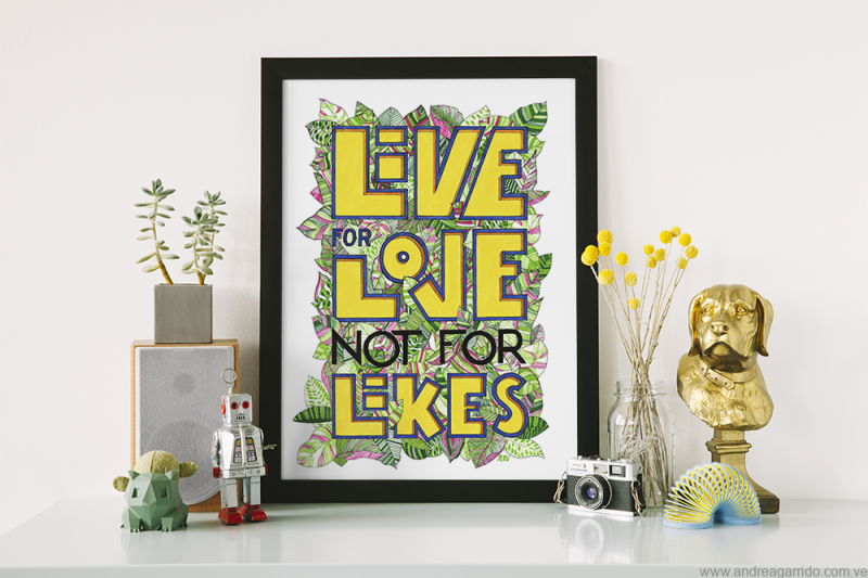 print afiche con lettering live for love not for likes